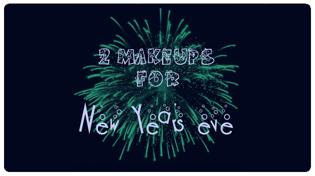 2 featured image 2 makeups for new years eve
