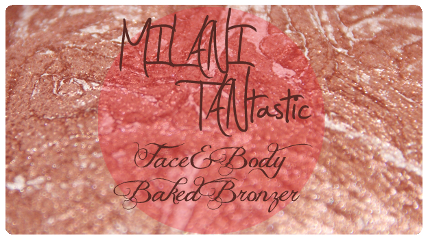 2 featured image MILANI TANtastic Face&Body Baked Bronzer