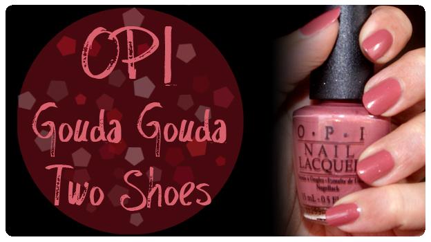 OPI Gouda Gouda Two Shoes NLH56