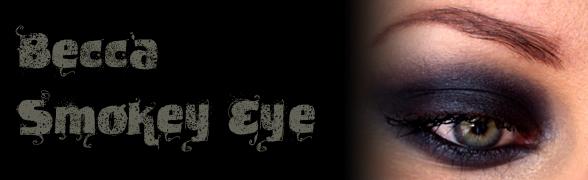 Czwartkowe Makijaże / Thursday make-ups: Becca Smoky Eye