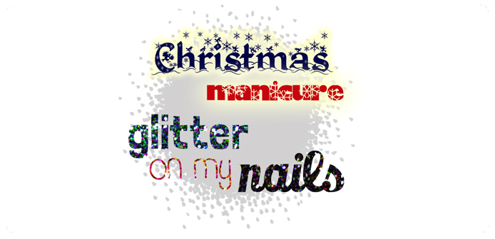 2 featured image christmas 2013 glitter on my nails