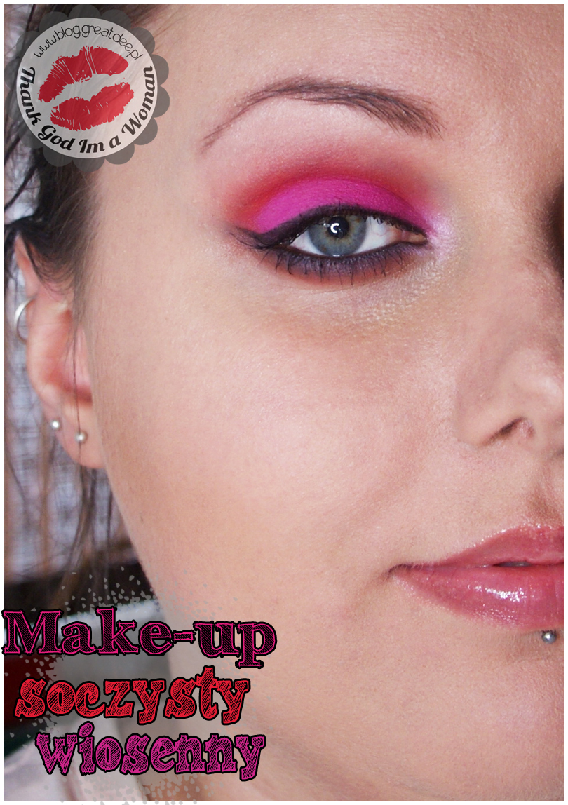 Wiosenny soczysty makijaż STEP BY STEP