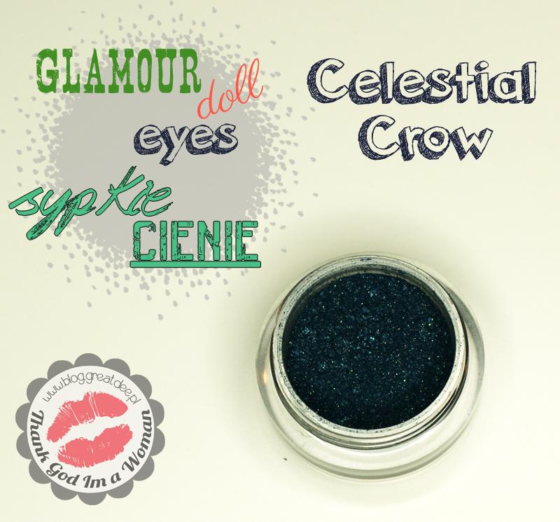 Glamour Doll Eyes - sypkie cienie mineralne Celestial Crow - swatche, opis, recenzja