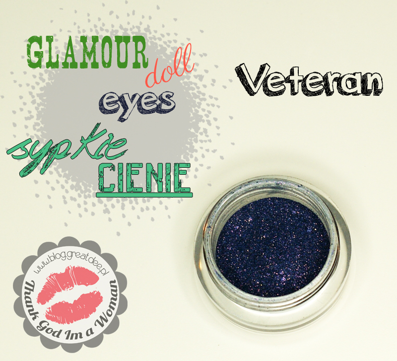 Glamour Doll Eyes - sypkie cienie mineralne veteran - swatche, opis, recenzja