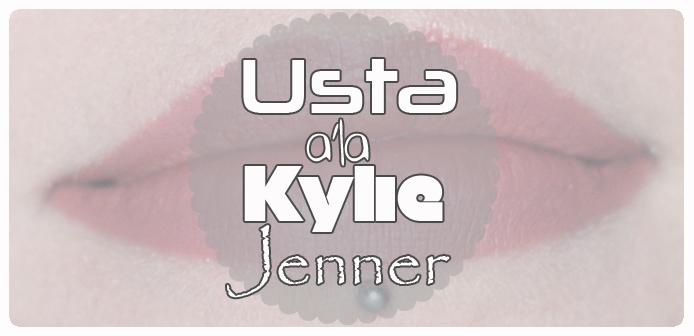 Make-up: Usta a'la Kylie Jenner