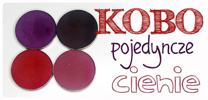 KOBO - cienie Russet, Cranberry, Walnut, Chocolate Sweets