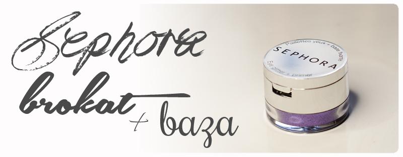 Sephora brokat i baza Lavender plus brokatowy makijaż!