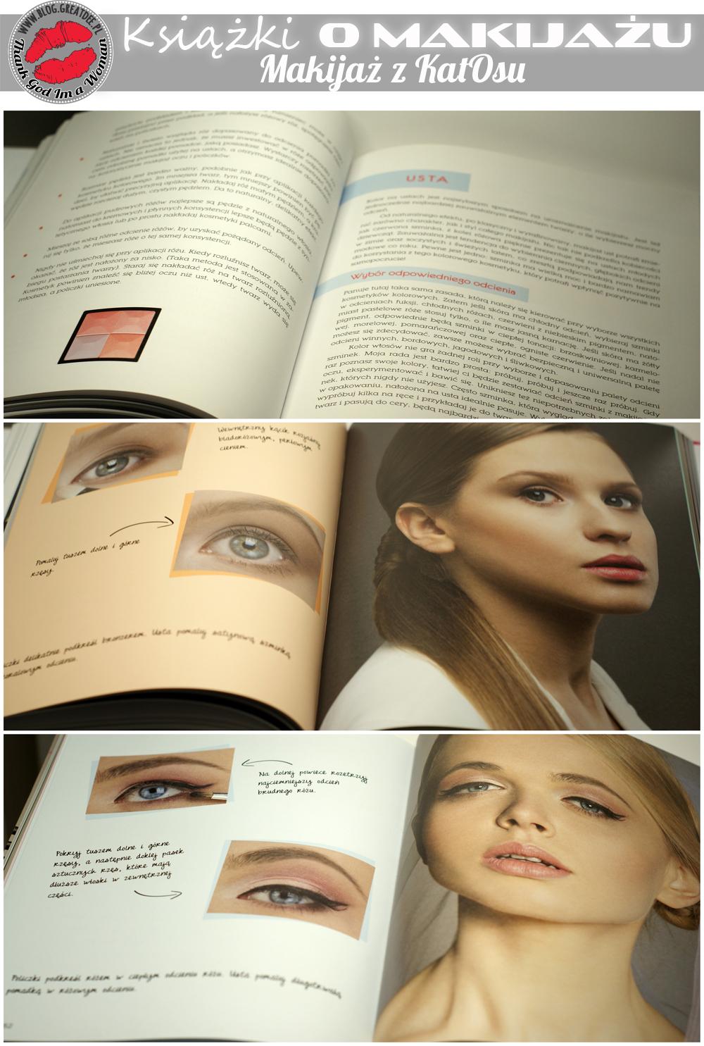 Książki o makijażu - porównanie Bobby Brown, Kevyn Aucoin, Makijaż z KatOsu, Akademia Makijażu Katarzyna Kozłowska-Kołodziejska