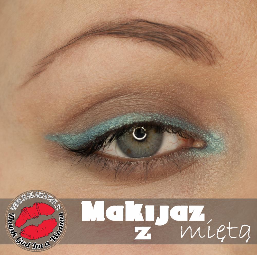 Makeup: Makijaż z miętą