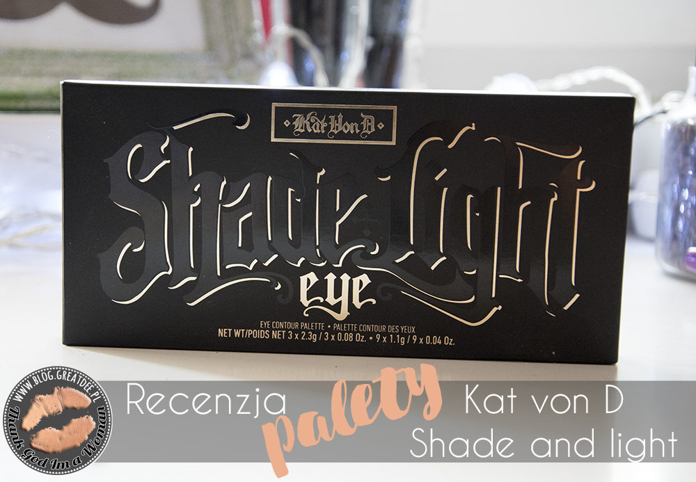 Kat von D: Paleta Shade and Light - swatche i moja opinia